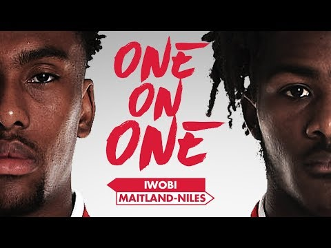 Ainsley Maitland-Niles and Alex Iwobi | One on One