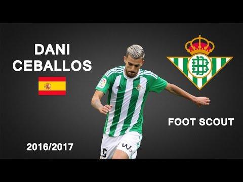 DANI CEBALLOS | Real Betis | Goals, Skills, Assists | 2016/2017 (HD)